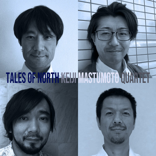 Tales Of North Part 1 / Keiji Matsumoto Quartet (AAC m4a)