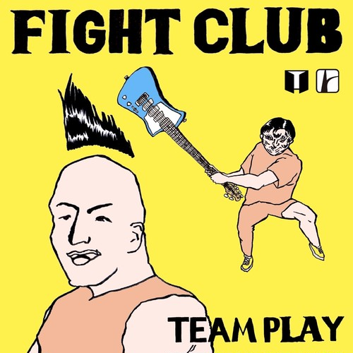 "[CD] FIGHT CLUB ""Team Play"""