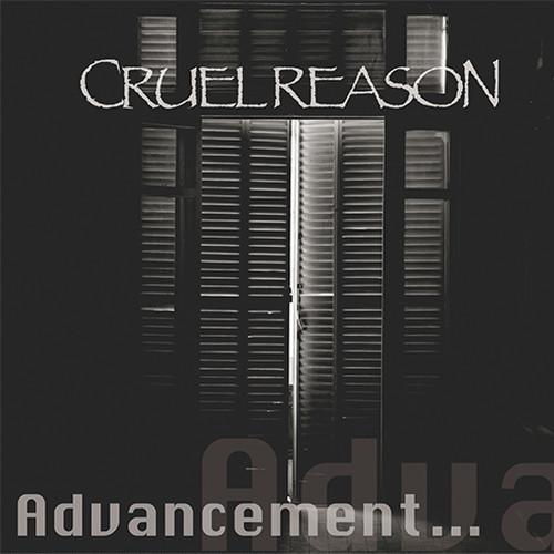 CD CRUEL REASON  「Advancement...」