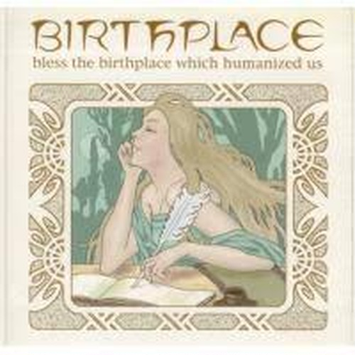 【USED】BIRTHPLACE / Bless the birthplace which humanized us