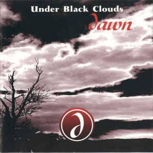 【USED】UNDER BLACK CLOUDS / Dawn
