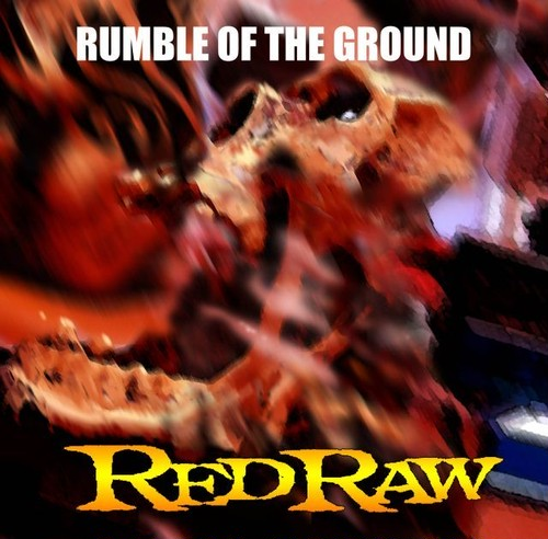 RUMBLE OF THE GROUND