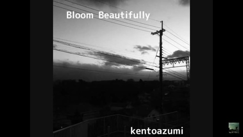 1st 配信限定シングル「Bloom Beautifully」(Oficial PV)