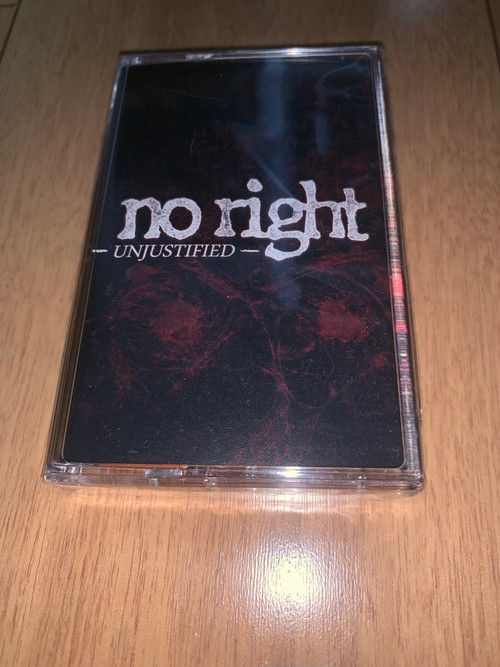 No Right - Unjustified TAPE