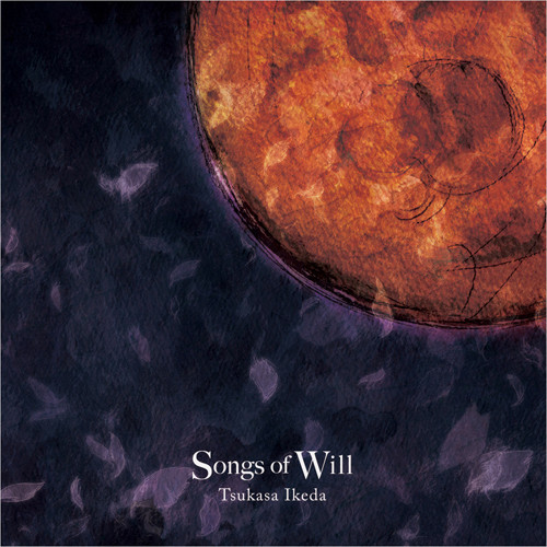 【Album】 Songs of Will