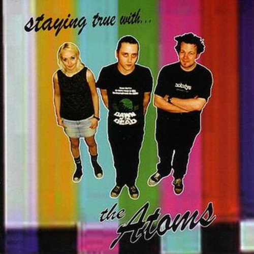 the atoms / staying true with.. cd