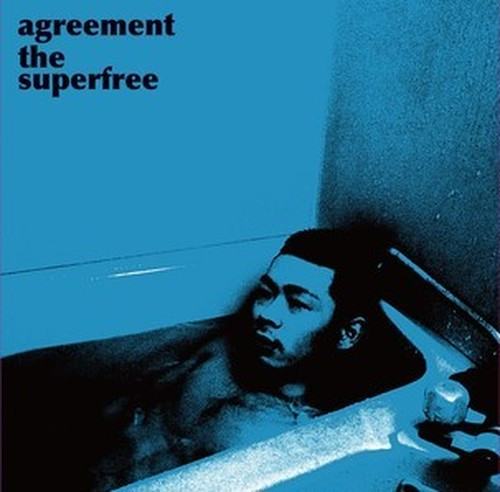 1stアルバム「agreement the superfree」