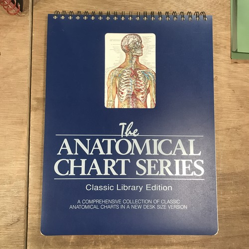The ANATOMICAL CHART SERIES: Classic Library Edition