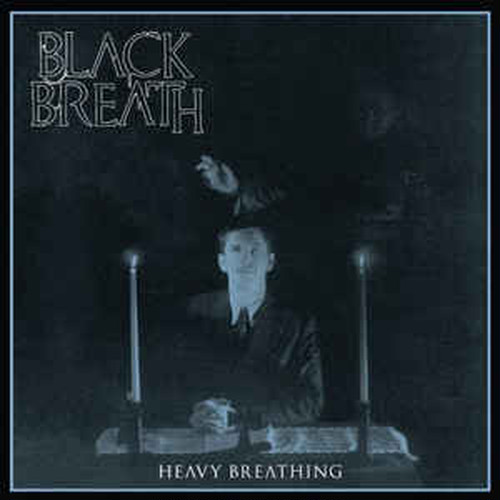 BLACK BREATH/HEAVY BREATHING
