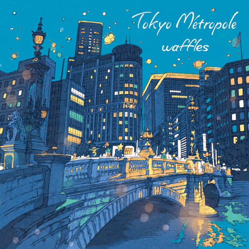 Tokyo Métropole(トーキョーメトロポール)