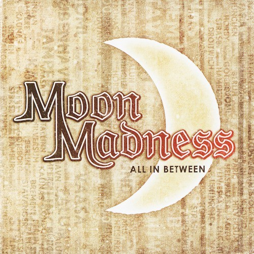 "MOON MADNESS ""All In Between"" (輸入盤)"