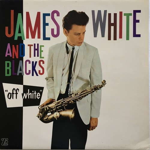 【LP・英盤】James White & The Blacks ‎/ Off White