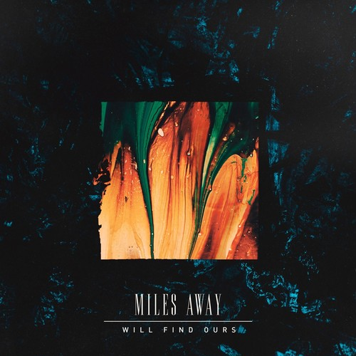 【DISTRO】Will Find Ours / MILES AWAY