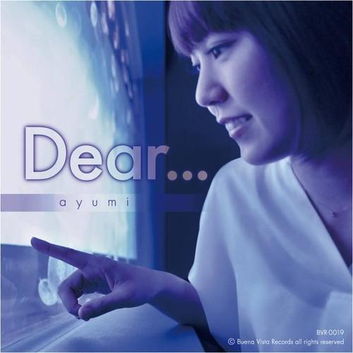 ayumi 『Dear...』(BVR-0019)