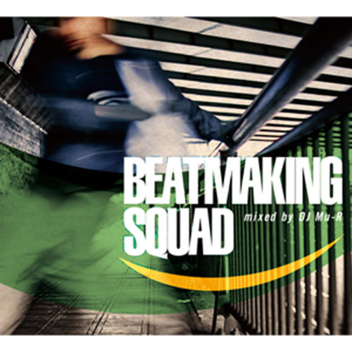 【CD】DJ Mu-R - Beatmaking Squad