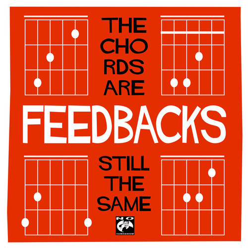 """feedbacks / the chords are still the same 7"""""""
