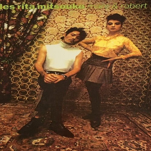 【LP・仏盤】Les Rita Mitsouko / Mark & Robert