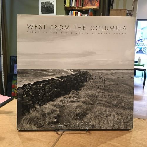 West From The Columbia / Robert Adams(ロバート・アダムズ)