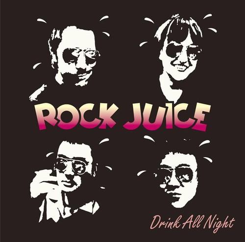 Rock Juice – Drink All Night (CD)