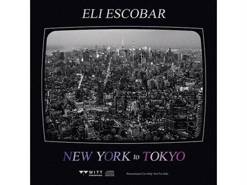【2枚組みMIX CD】NEW YORK TO TOKYO|ELI ESCOBAR & TOYO