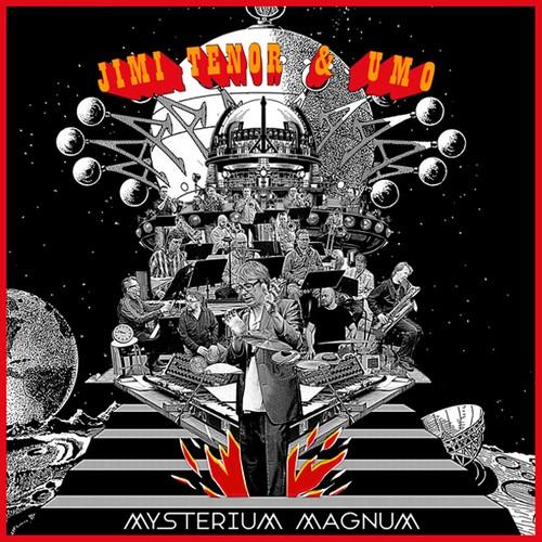 JIMI TENOR & UMO: Mysterium Magnum
