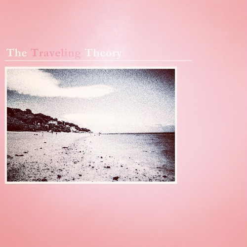 The Traveling Theory - EP