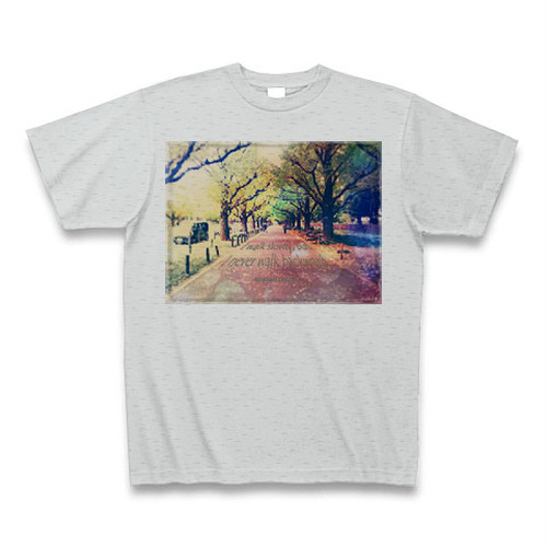 『私の歩みは遅いが、歩んだ道を引き返すことはない。』Tシャツ(グレー)