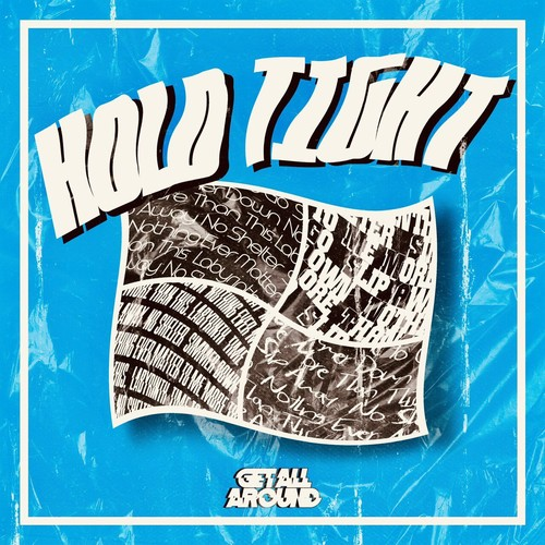 Get All Around 「Hold Tight」