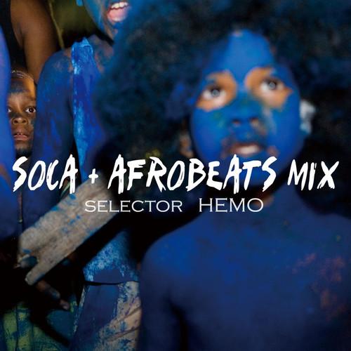 Soca+Afrobeats Mix / Selector HEMO (MIX CD)