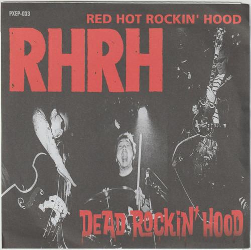 Red Hot Rockin' Hood / Dead Rockin' Hood [EP/Used/7inch]