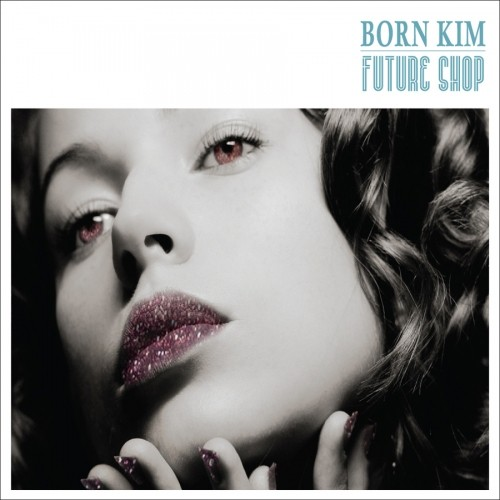【CD】Born Kim - Future Shop