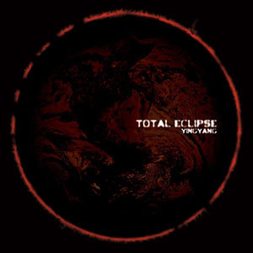 """""""TOTAL ECLIPSE""""/YINGYANG"""