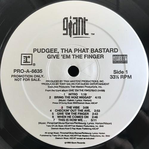 Pudgee Tha Phat Bastard - Give 'Em The Finger (LP, Album, Promo, US, 1993)