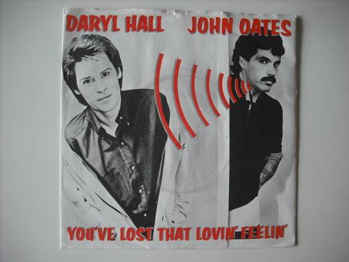 """【7""""】DARYL HALL & JOHN OATES / YOU'VE LOST THAT LOVIN' FEELIN'"""