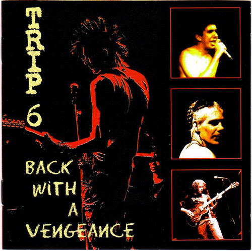 Trip 6 ‎– Back With A Vengeance CD