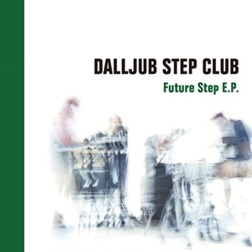 DALLJUB STEP CLUB『WE LOVE YOU』(CD)