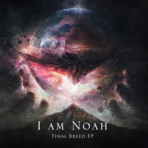【Metalcore】Final Breed/I Am Noah