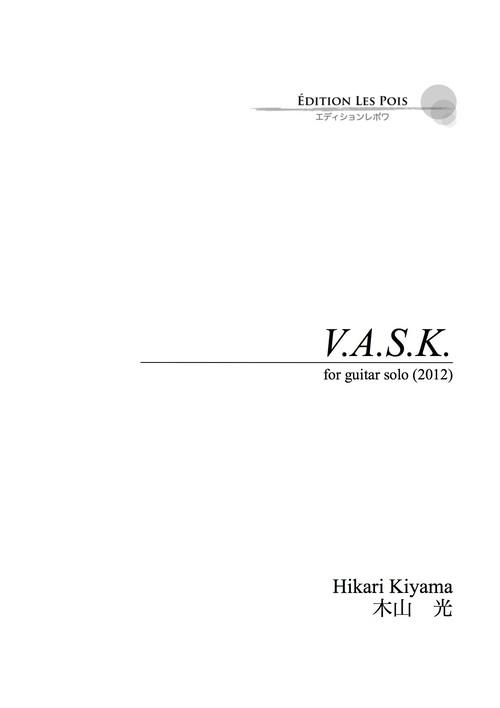(オンデマンドピース楽譜)V.A.S.K. for guitar 木山光作曲