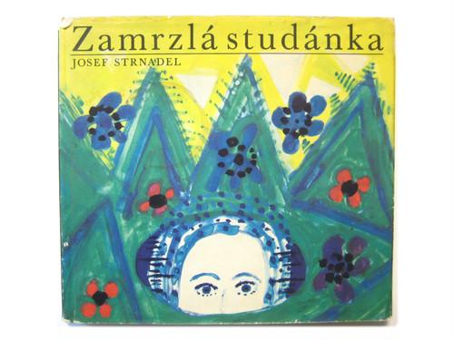 《SOLD OUT》アントニーン・ストゥルナデル「Zamrzla studanka」1969年