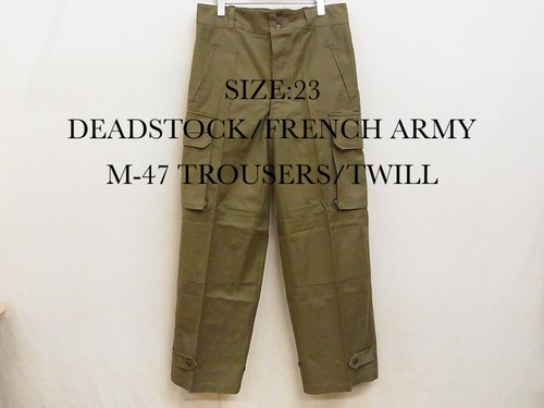 23/FRENCH ARMY/M-47 TROUSERS/50s TWILL(DEADSTOCK)