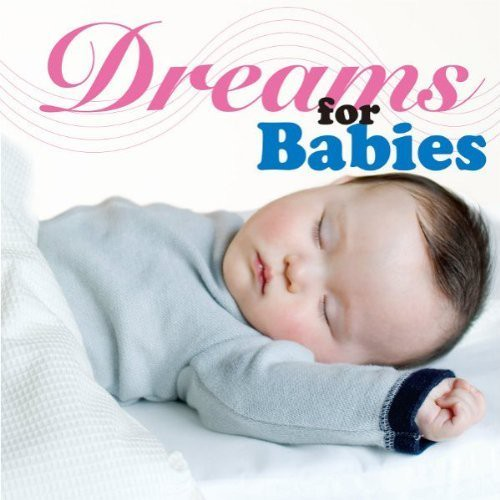 Dreams for babies
