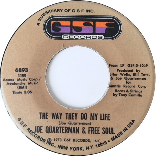 Joe Quarterman & Free Soul – The Way They Do My Life / Find Yourself