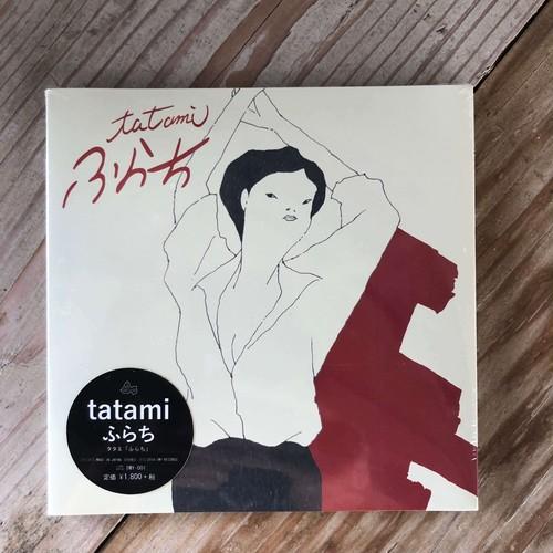 tatami『ふらち』