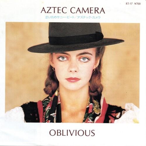 【7inch・英盤】Aztec Camera / Oblivious