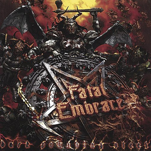 "FATAL EMBRACE ""Dark Pounding Steel"" (輸入盤)"