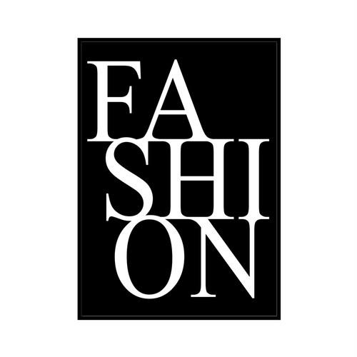 """FASION"" Black - POSTER [SD-000558] A4サイズ フレームセット"