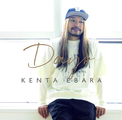 『DAYS』 Kenta Ebara / 2018 / CD