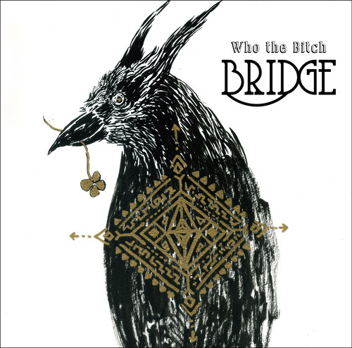Who the Bitch - Bridge