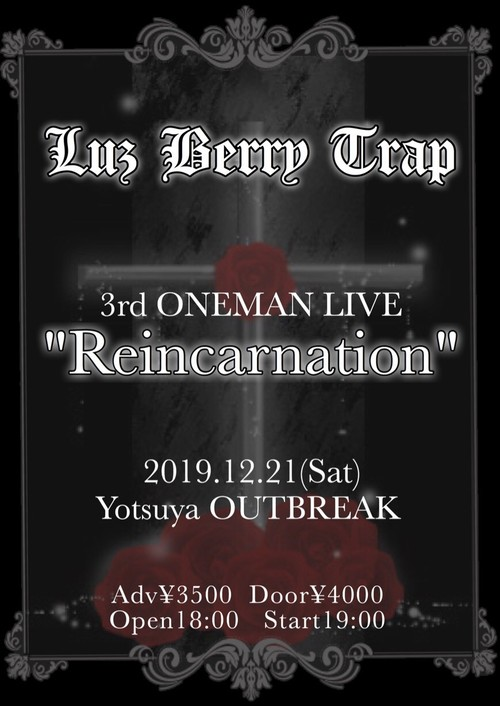 "ライブチケット12/21""Reincarnation"" / Luz Berry Trap"