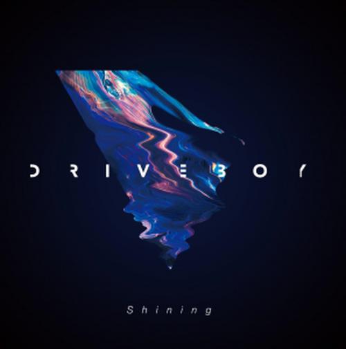 DRIVE BOY / Shining